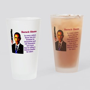 In Every Culture - Barack Obama Drinking Glass