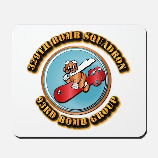 AAC - 329th Bomb Sqdn,93rd Bomb Group Mousepad