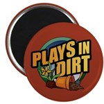 "Plays in Dirt 2.25"" Magnet (100 pack)"