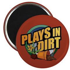 Plays in Dirt Magnet