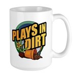 Plays in Dirt Large Mug