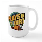 Plays in Dirt Large Mug