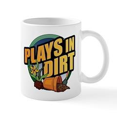 Plays in Dirt Mug