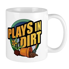 Plays in Dirt Mug