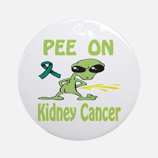 Pee on Kidney Cancer Ornament (Round)