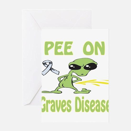 Pee on Graves Disease Greeting Card