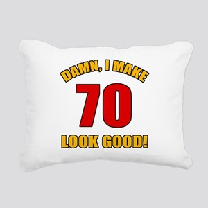 70 Looks Good! Rectangular Canvas Pillow