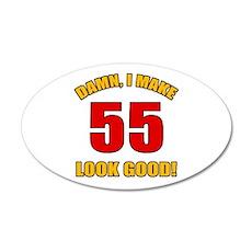 55 Looks Good! Wall Decal