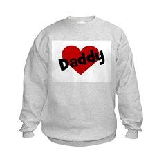 I Love Daddy Sweatshirt