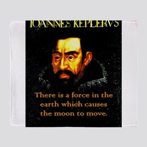 There Is A Force In The Earth - Kepler Throw Blank