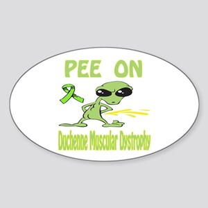 Pee on Duchenne Muscular Dystropy Sticker (Oval)