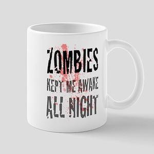 ZOMBIES kept me awake all night Mug