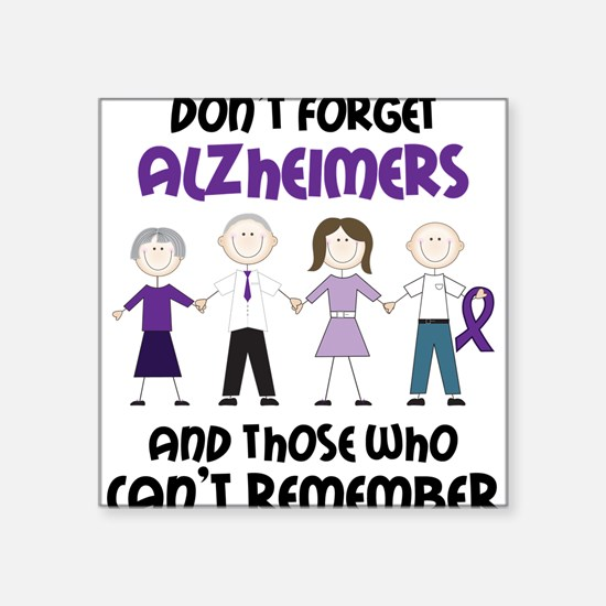 """Dont Forget Alzheimers Square Sticker 3"""" x 3"""""""