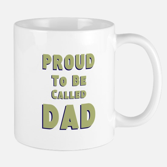 Proud to be Called DAD Mugs
