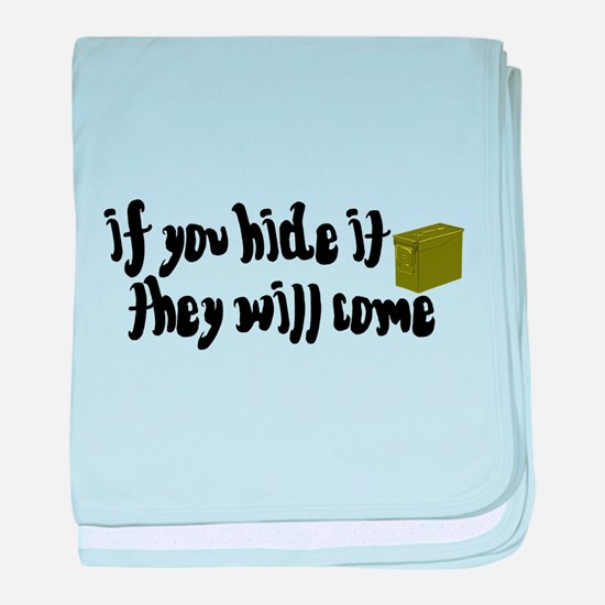 If You Hide It, They Will Come baby blanket