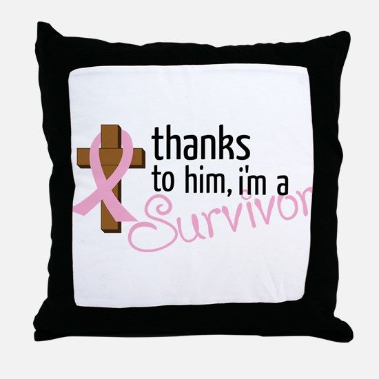 Im A Survivor Throw Pillow