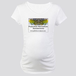 Parental Alienation Awareness Maternity T-Shirt