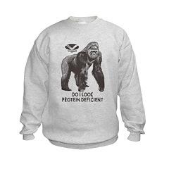 Do I look Protein Deficient? Sweatshirt