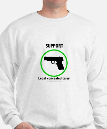 Support Legal Concealed Carry Sweatshirt