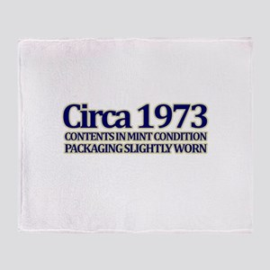 Funny 40th Gifts, Circa 1973 Throw Blanket