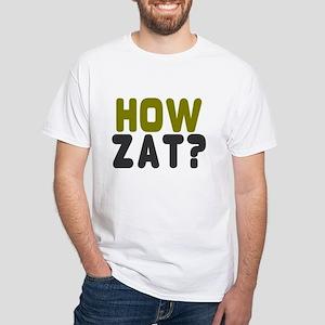 HOW ZAT?