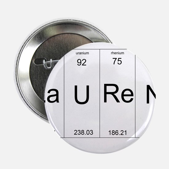 """Lauren periodic table of elements 2.25"""" Button"""