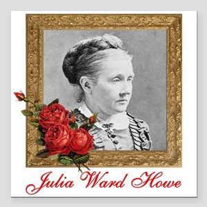 "Julia Ward Howe Square Car Magnet 3"" x 3&quot"