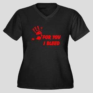 For You I Bleed Women's Plus Size V-Neck Dark T-Sh