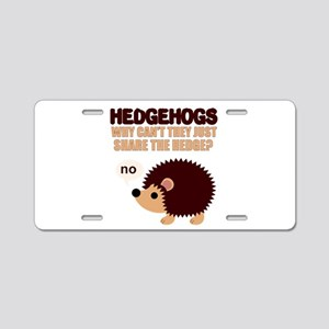 Share the hedge Aluminum License Plate