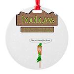 Hooligans Pub - No Shenanigans Round Ornament