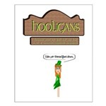 Hooligans Pub - No Shenanigans Small Poster