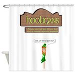 Hooligans Pub - No Shenanigans Shower Curtain