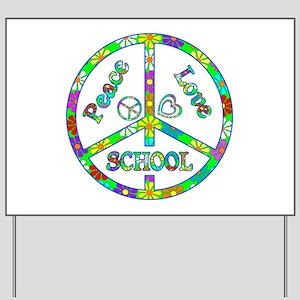Peace Love School Yard Sign