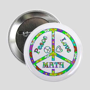 "Peace Love Math 2.25"" Button"