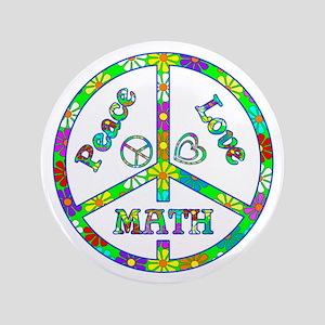 "Peace Love Math 3.5"" Button"
