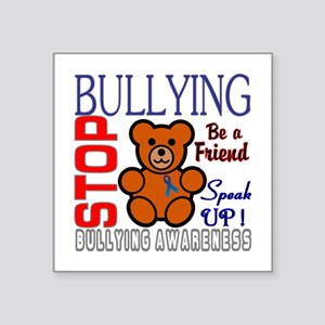 "Bullying Awareness Square Sticker 3"" x 3"""