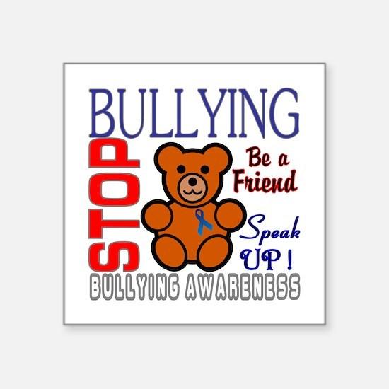 "Bullying Awareness Square Sticker 3"" x 3"""