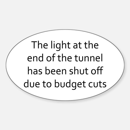 the light at the end of the tunnel Sticker (Oval)