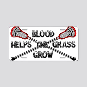 Lacrosse blood helps the gr Aluminum License Plate