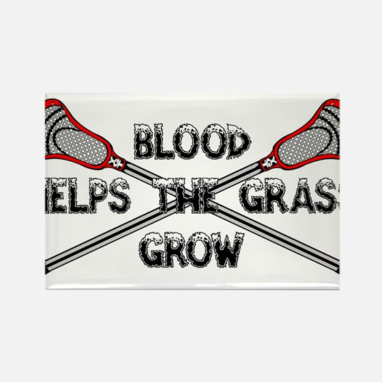 Lacrosse blood helps the grass gr Rectangle Magnet