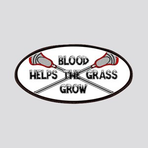 Lacrosse blood helps the grass grow Patches