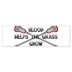 Lacrosse blood helps the grass gr Sticker (Bumper)