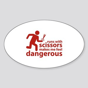 Runs with scissors makes me feel dangerous Sticker
