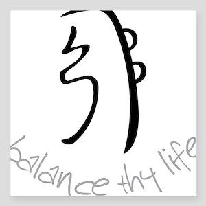 "Balance Thy Life Square Car Magnet 3"" x 3"""