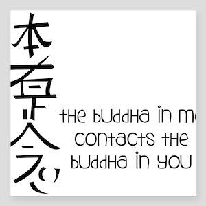 "Buddha In Me Square Car Magnet 3"" x 3"""