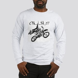 """Oh......Sh_t!!"" Long Sleeve T-Shirt"