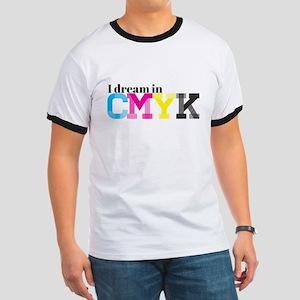 I Dream in CMYK Ringer T
