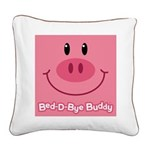 Pig Bed-D-Bye Buddy Square Canvas Pillow