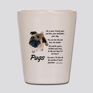 Pug Your Friend Shot Glass