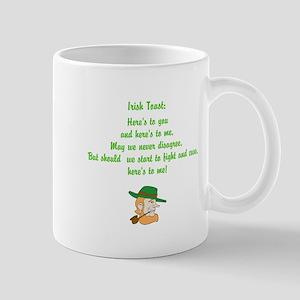 Heres to you and me Irish toast Mug